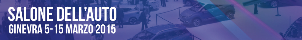 Salone dell'Auto di Ginevra 2015