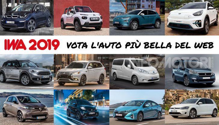 Auto più Bella del Web 2019: auto elettriche, ibride e tanti premi per voi - Foto 1 di 22