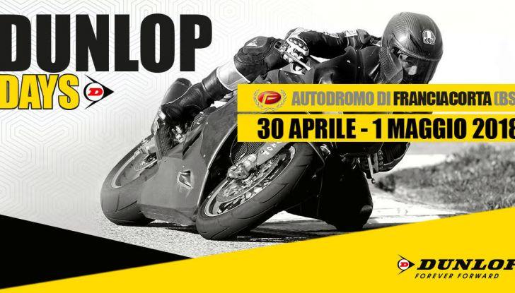 Dunlop Days 2018: 30 aprile e 1 maggio a Franciacorta - Foto 2 di 8